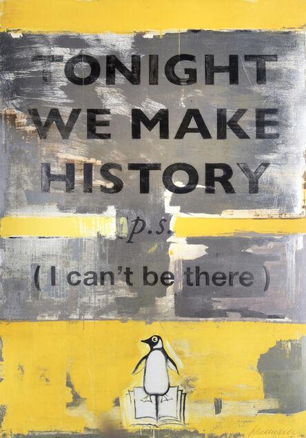 Harland Miller, 'Tonight We Make History', 2018