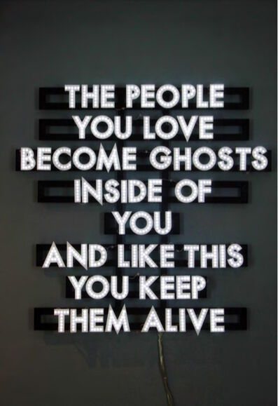Robert Montgomery, 'The People You Love', 2013