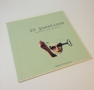 Sheree Kinlyside, '20 Questions ( my mother asked my sister)', 2010