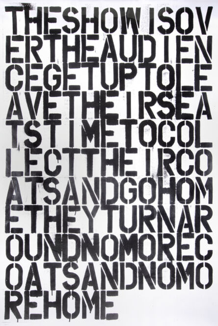 Christopher Wool, 'The Show Is Over'