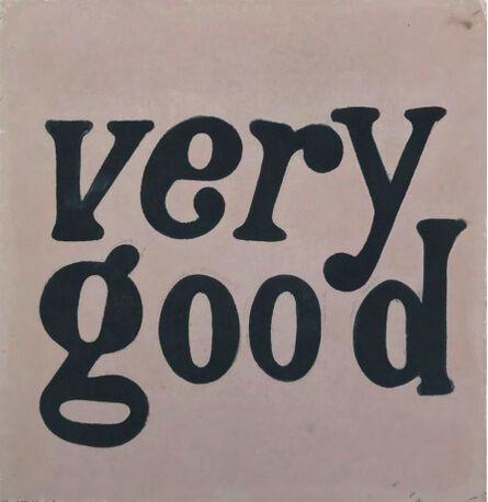 Michelle Weinberg, 'Very Good', 2012