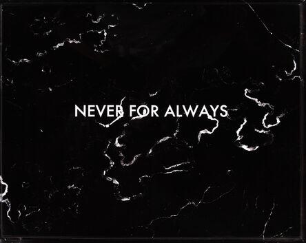 César Martinez (b. 1962), 'Never for always  ', 2013