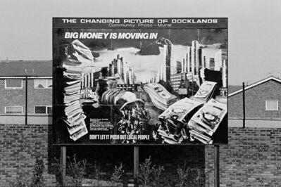 Mike Seaborne (British, born 1954), 'Docklands community poster, Roserton Street, London', 1984-printed 2020