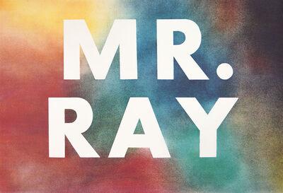 Ed Ruscha, 'MR. RAY', 1975