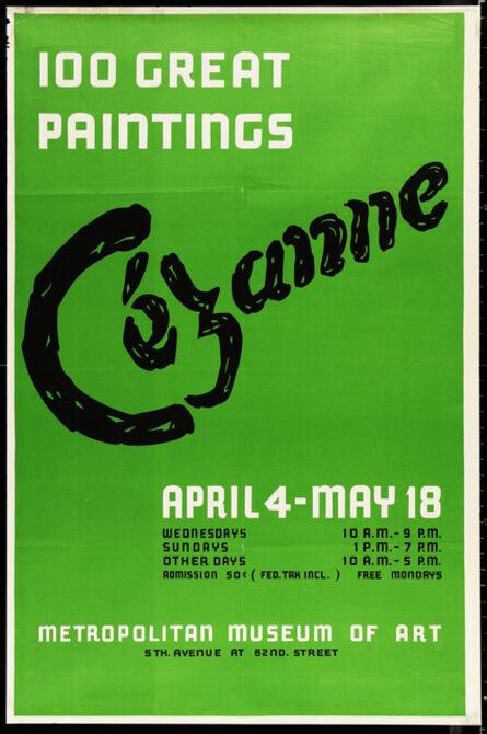 Paul Cézanne, '100 Great Paintings, Cezanne April 4-May 18, Metropolitan Museum of Art Rare Oversize Poster', 1952