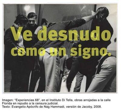 Roberto Jacoby, '1968, El culo te abrocho', 2008