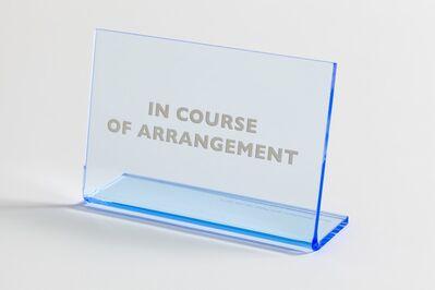 Anna Blessmann and Peter Saville, 'In Course of Arrangement', 2013
