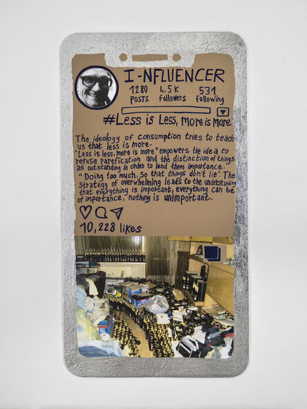 Thomas Hirschhorn, 'I-nfluencer-Poster (#Less is Less, More is More)', 2021