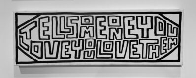 Timothy Goodman, 'Tell Someone You Love', 2021