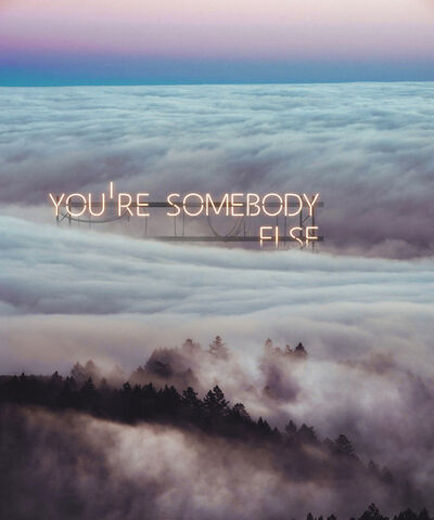 Tom Fabia, 'You're Somebody Else', 2021