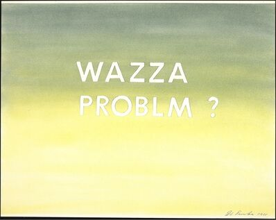 Ed Ruscha, 'Wazza Problm?', 1981
