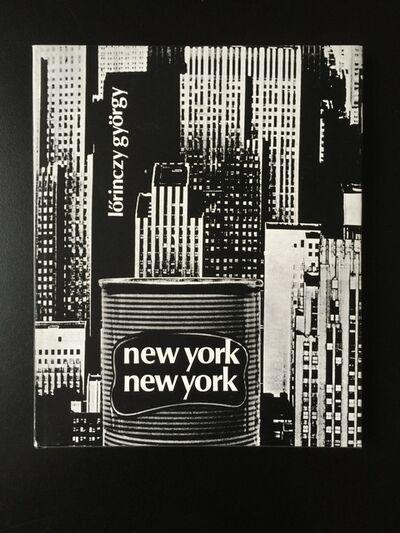 György Lőrinczy, 'NEW YORK, NEW YORK', 2004