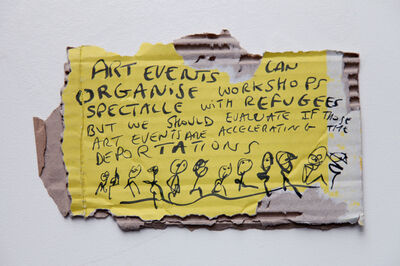 Thierry Geoffroy /COLONEL, 'ART EVENTS CAN ORGANISE SPECTACLE WORKSHOPS WITH REFUGEES BUT WE SHOULD EVALUATE IF THOSE ART EVENTS ARE ACCELERATING THE DEPORTATIONS', 2017