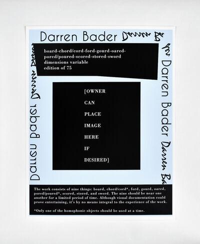 Darren Bader, 'board-chord/cord-fod-gourd-oared-pored/poured-scored-stored-sword', 2015