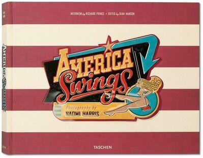 Naomi Harris, 'America Swings', 2008