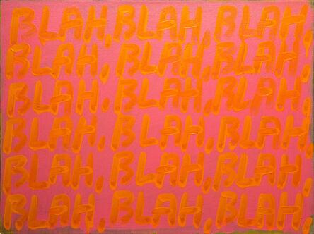 Mel Bochner, 'Blah, Blah, Blah', 2008