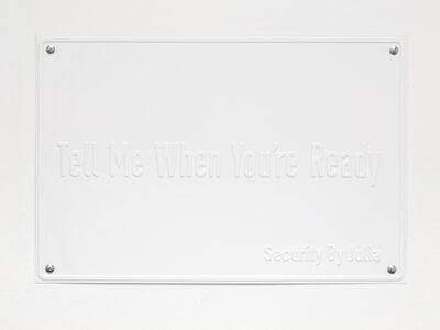 Julia Scher, 'Tell Me When You're Ready (The Ecology of Visibility)', 2020