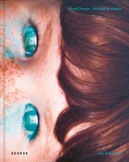 Liza Ambrossio, 'Blood Orange / Naranja de sangre', 2021