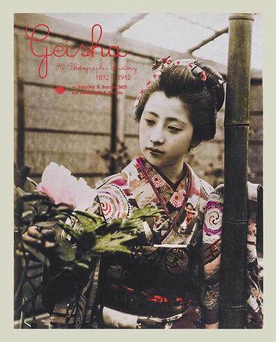 Burns Archive, 'Geisha: A Photographic History 1872-1912'