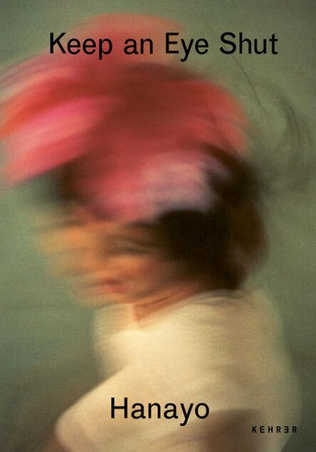 Hanayo Nakajima, 'Keep an Eye Shut', 2021