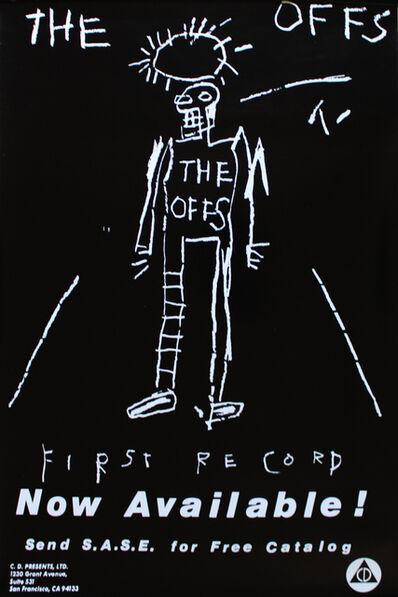 Jean-Michel Basquiat, 'The Offs poster', 1984