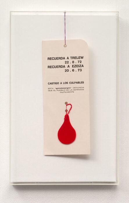 Edgardo Antonio Vigo, 'Recuerda Trelew. La gota de Sangre', 1973