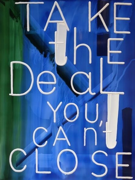 Graham Gillmore, 'Take The Deal', 2016
