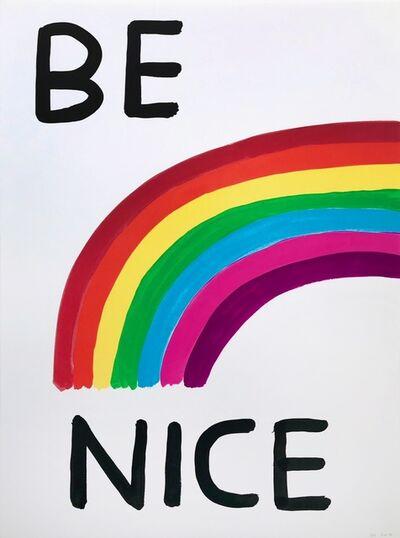 David Shrigley, 'Be Nice', 2020