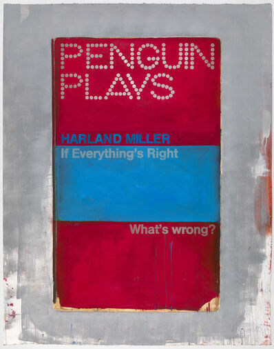 Harland Miller, 'If Everything's Right - What's Wrong?', 2013