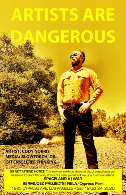 John S. Rabe, 'Artists are Dangerous! (Cody Norris)', 2020