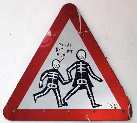 Skeleton Cardboard, 'You're Not My Mum', 2017