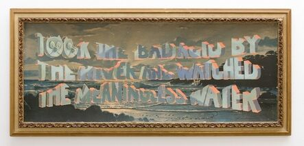 Wayne White, 'Took The Bad Acid By The River And Watched The Meaningless Water', 2014