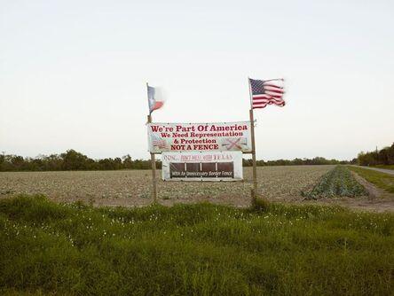 Richard Misrach, 'Protest Sign, Brownsville, Texas/Cartel de protesta, Brownsville, Texas', 2014