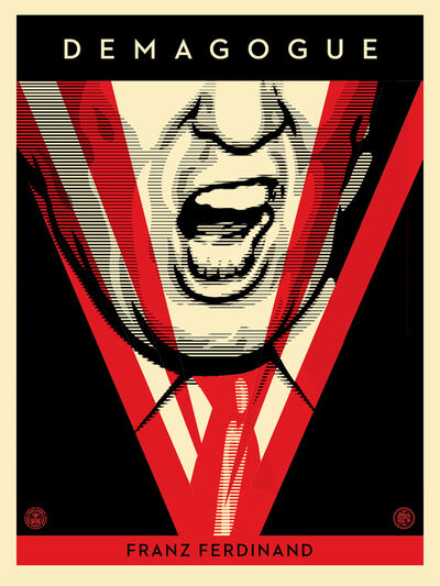 Shepard Fairey, 'Demagogue ', 2016
