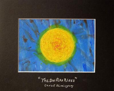 Ashwood Kavanna, 'The Sun Also Rises', 2016