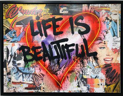 Mr. Brainwash, 'speak from the heart - life is beautiful', 2018