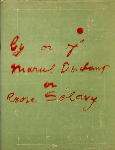 Marcel Duchamp, 'By or of Marcel Duchamp or Rose Selavy', 1963
