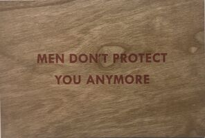 Jenny Holzer, 'Truism (Men Don't Protect You Any More)', 2018