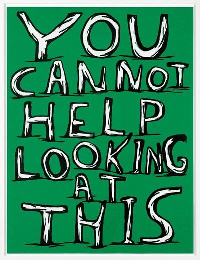 David Shrigley, 'You Cannot Help Looking at This', 2014