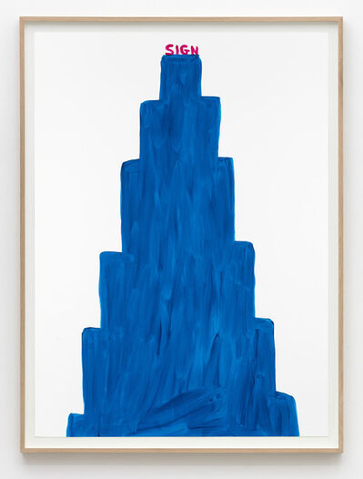 David Shrigley, 'Untitled (Sign blue)', 2015