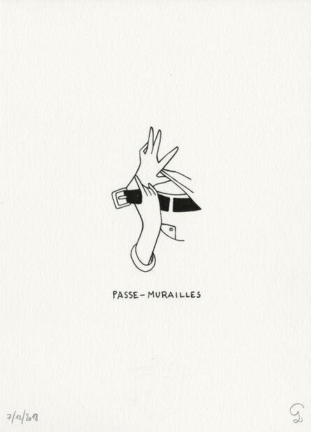 Petites Luxures, 'Passe-Murailles', 2018