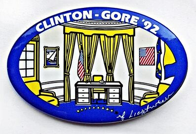 Roy Lichtenstein, 'Clinton Gore the Oval Office (Limited Edition Campaign Button)', 1992