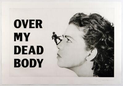 Mona Hatoum, 'Over My Dead Body', 2005