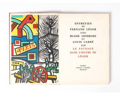 """Fernand Léger, 'Interview of Fernand Leger with Blaise Cendrars and Louis Carré in """"Le Paysage dans l'oeuvre de Leger"""", Paris, Louis Carré', 1956"""