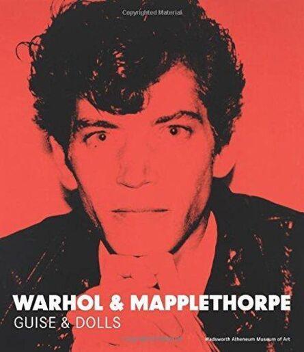 Andy Warhol, 'Warhol & Mapplethorpe, Guise & Dolls, Rare Book', 2015
