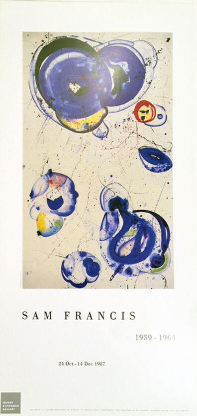 Sam Francis, 'Sam Francis, 1959-1964 Gallery Exhibition Poster', 1987