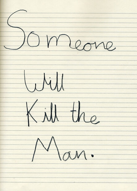 Cornelia Parker, 'Someone Will Kill the Man', 2008