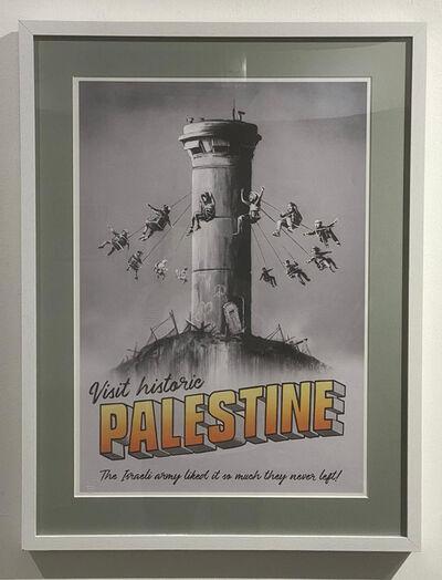 Banksy, 'Visit Historic Palestine', 2018