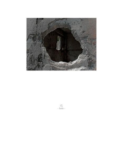 Osamu James Nakagawa, 'hole', 2001-2009