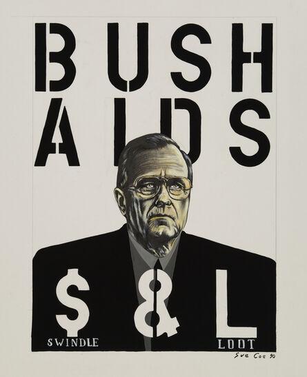 Sue Coe, 'Bush Aids (Swindle & Loot)', 1990